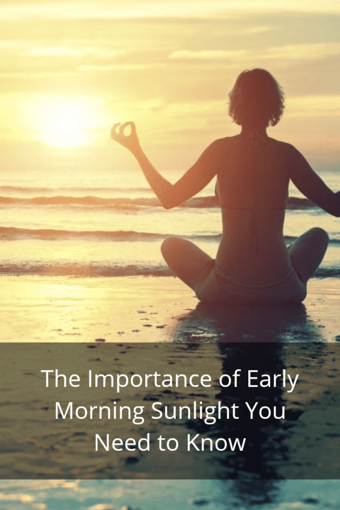 The Importance Of Early Morning Sunlight You Need To Know
