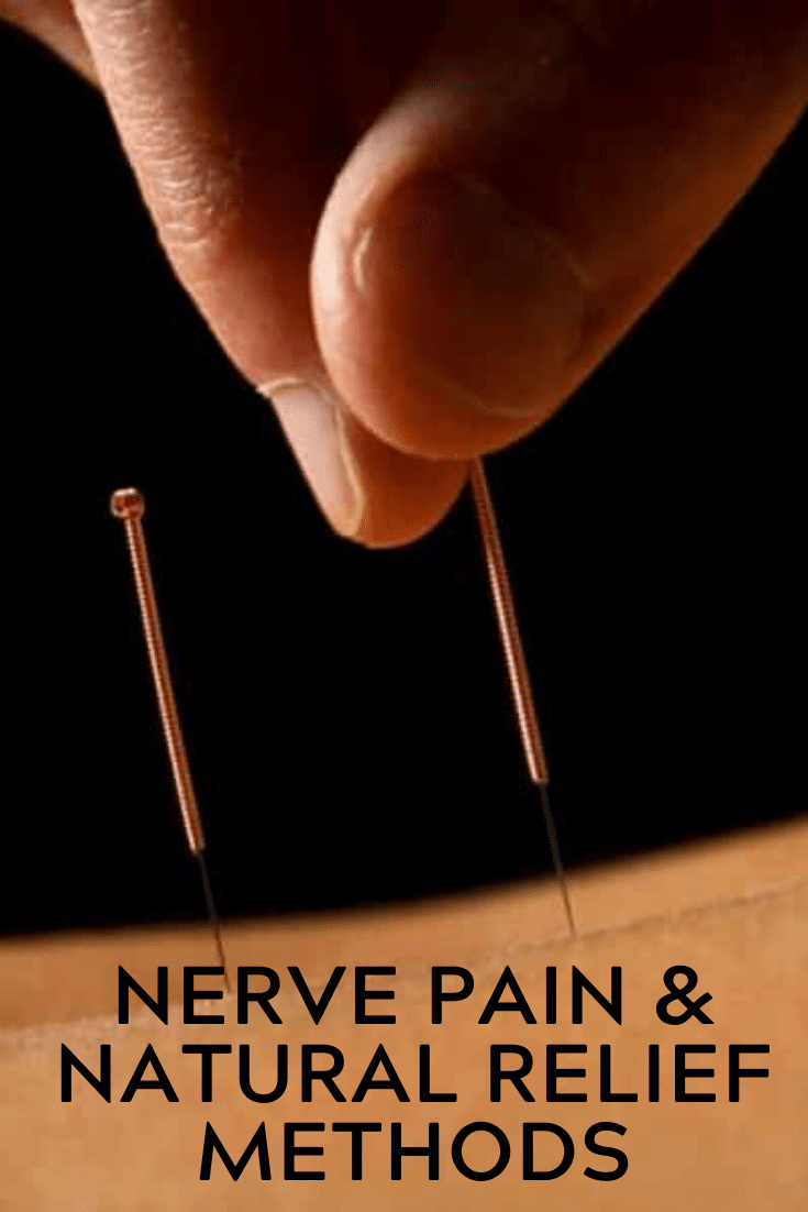 Nerve Pain & Natural Relief Methods